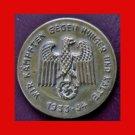 WWII German Tinnie - Wir Kämpfen Gegen Hunger und Kälte  1933-34