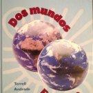 Dos Mundos : En Breve by Tracy D. Terrell (2002, Hardcover)