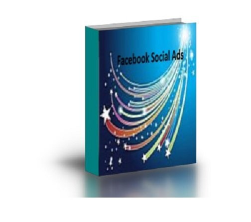 Facebook Social Ads ebook PDF