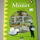 The Little Monet: Discover the Wonderful Garden of Giverny by Catherine du Duve