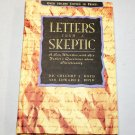 Letters from a Skeptic: A Son Wrestles with His Father's Questions about Christ