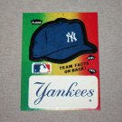 1984 FLEER BASEBALL - New York Yankees Team Logo & Hat Sticker Card