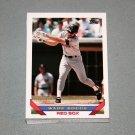 1993 TOPPS BASEBALL - Boston Red Sox Team Set (Series 1 & 2)
