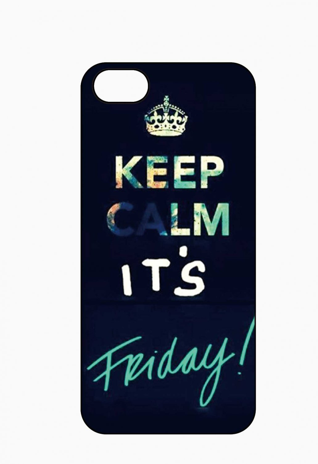 Keep Calm And IT-S Friday Aluminium Plastic Hard Back Case for iPhone 5/5S