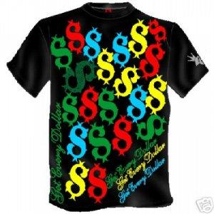 Get Every Dollar T- Shirt Hip Hop Hustla Bling