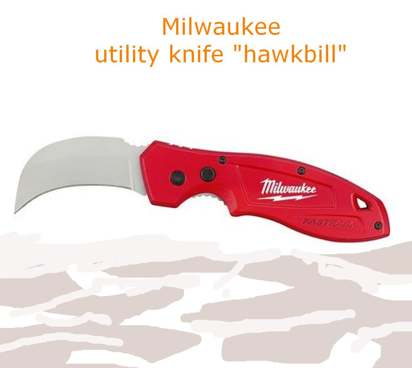Milwaukee folding knife FASTBACK� Hawk Bill Folding Knife 48-22-1985