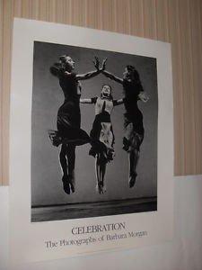 """CELEBRATION""  THE PHOTOGRAPHS OF BARBARA MORGAN ORIGINAL 1980 BALLET POSTER"