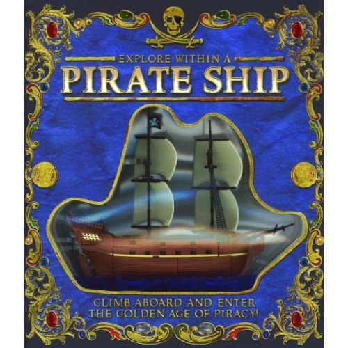 Explore Within a Pirate Ship (Hardcover) ~ Paul Beck (Author)