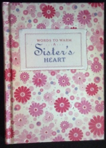 Words to Warm a Sister's Heart