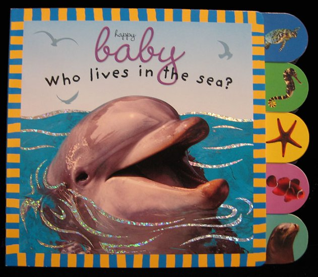 WHO LIVES IN THE SEA? A. Pinnington Hardbound~Tabs NEW