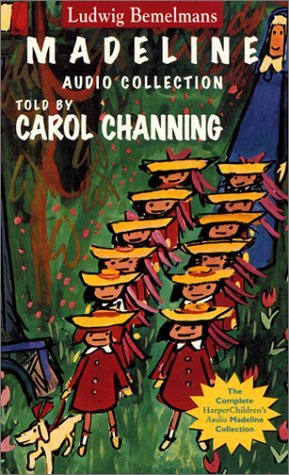Madeline Audio Collection,  April 10, 2001,Ludwig Bemelmans (Author), Carol Channing (Reader)