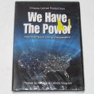 We Have the Power : Making America Energy Independent DVD,2008)  :
