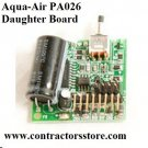 Aqua-Air PA026 Daughter Board for 150/250/258 Central Vacuum Units