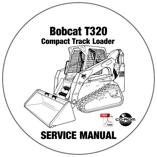 Bobcat Compact Track Loader T320 Service Manual A7MP11001-A7MP59999 CD