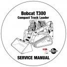 Bobcat Compact Track Loader T300 Service Manual 532011001-532111001 CD
