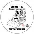 Bobcat Compact Track Loader T190 Service Manual 531660001-531760001 CD