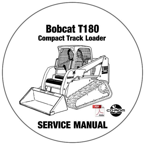 Bobcat Compact Track Loader T180 Service Manual A3LL11001-Above CD