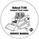 Bobcat Compact Track Loader T180 Service Manual 524211001-527611001 CD