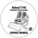 Bobcat Compact Track Loader T140 Service Manual A3L720001-A3L820001 CD