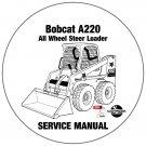 Bobcat All Wheel Steer Loader A220 Service Manual 519611001-519711001 CD