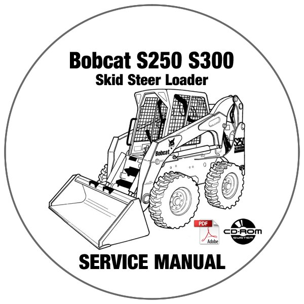 Bobcat Skid Steer Loader S250 S300 Service Manual 530911001-531211001 CD