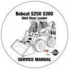 Bobcat Skid Steer Loader S250 S300 Service Manual A5GM11001-A5GR11001 CD