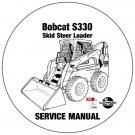 Bobcat Skid Steer Loader S330 Service Manual A02011001-A02111001 CD