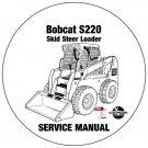 Bobcat Skid Steer Loader S220 Service Repair Manual 523211001-523311001 CD