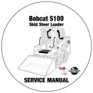 Bobcat Skid Steer Loader S100 Service Repair Manual A2G711001- A89L11001 CD