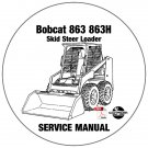 Bobcat Skid Steer Loader 863 863H Service Repair Manual 514425001-514525001-514625001 CD
