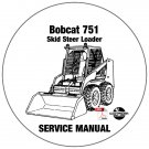 Bobcat Skid Steer Loader 751 Service Manual 515711001-515729999 515611001-515619999 CD