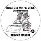 Bobcat Skid Steer Loader 741 742 743 743DS Service Repair Manual CD