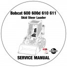 Bobcat Skid Steer Loader 600 600D 610 611 Service Repair Manual CD