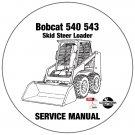 Bobcat Skid Steer Loader 540 543 Service Repair Manual CD