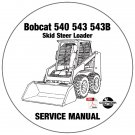 Bobcat Skid Steer Loader 540 543 543B Service Repair Manual CD
