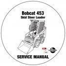 Bobcat Skid Steer Loader 453 Service Repair Manual CD