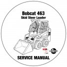 Bobcat Skid Steer Loader 463 Service Manual 520011001-519911001 CD