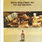 Magazine Paper Print Ad For Wild Turkey Bourbon: Not One Too Many