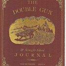 The Double Gun& Single Shot Journal Magazine Summer 2009