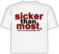 """""""Sicker Than Most"""" T-Shirt"""