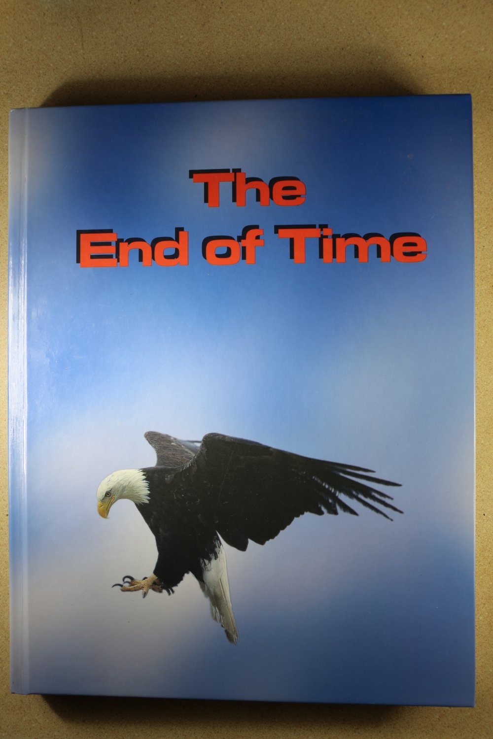 The End of Time - Statements by Ellen G. White on End-time Events