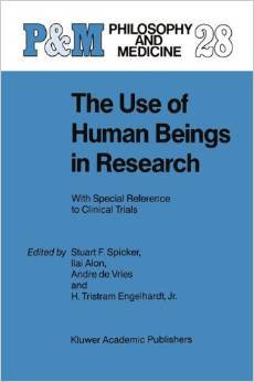 The Use of Human Beings in Research: With Special Reference to Clinical Trials