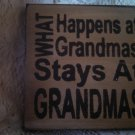 """Wooden handcrafted Sign """"What Happens at Grandmas stays at Gramdma's"""""""