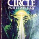 The Ends of the Circle by Williams, Paul O