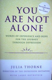 You Are Not Alone by Throne, Julia