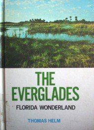 The Everglades by Helm, Thomas