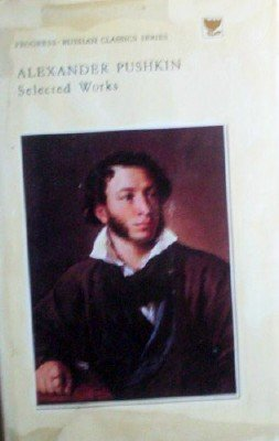Selected Works: Prose by Pushkin, Alexander