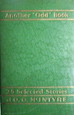 Another Odd Book Twenty-Five Selected Stories by McIntyre, O O