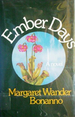 Ember Days by Bonanno, Margaret Wander