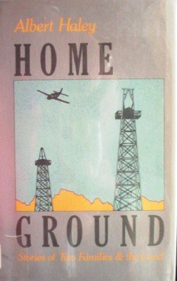 Home Ground by Haley, Albert